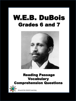 Reading Passage: W.E.B. DuBois