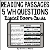 Reading Passages 5 WH Questions BOOM Cards