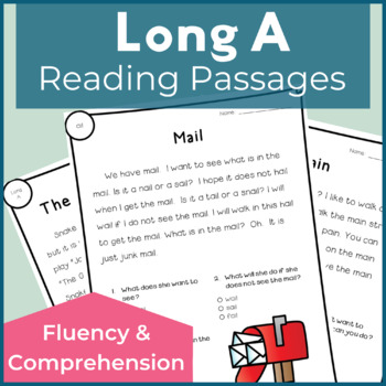 Reading Passages for Fluency and Comprehension Long A