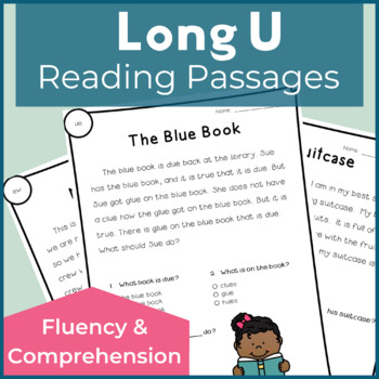 Reading Passages for Fluency and Comprehension Long U
