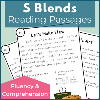 Reading Passages for Fluency and Comprehension S Blends