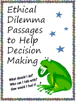 Reading Passages about Ethical Dilemmas for Better Decision Making
