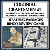 COLONIAL CRAFTSMEN, Group 1 - Reading Passages and Bingo