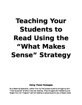 "Reading Passages that Teacher First Graders How to ""Make Sense"""