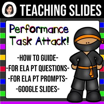 ELA Performance Task Attack! Teaching Slides