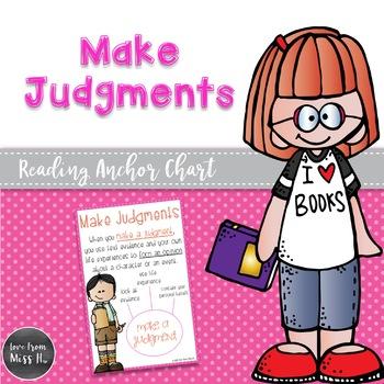 Reading Anchor Chart: Make Judgments