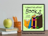 Thomas Jefferson Quote Poster about Books, Library Decor, Gift for Librarian