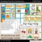 Reading Practice Sentences: PART TWO