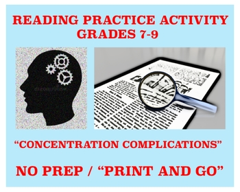 "Reading Activity for Grades 7-9 - ""Concentration Complications"" - NO PREP"