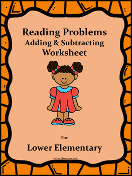Reading Problems: Addition and Subtraction for Lower Elementary Worksheets
