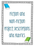 Fiction and Non-Fiction Project Descriptions and Rubrics
