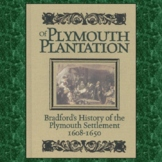"""""""History of Plymouth Plantation"""" by William Bradford: Text, Questions, & Key"""