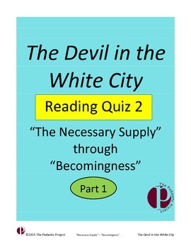 Reading Quiz 2 for The Devil in the White City