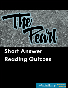 Reading Quizzes for The Pearl - Comprehension Check, Ready-to-Use!