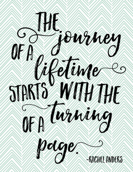 """Reading Quote - """"The journey of a lifetime..."""""""