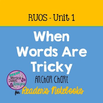 Reading, Reader's Notebook RUOS Unit 1, When Words Are Tricky, Lucy Calkins
