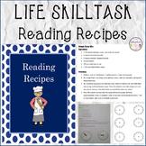 LIFE SKILL TASK Reading Recipes
