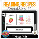 Reading Recipes Smoothies #1 Typing Boom Cards