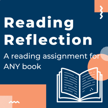 Reading Reflection for ANY Book