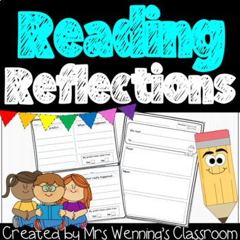 Reading Reflections - Use after any read aloud!