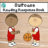 Reading Response Book for Suitcase, by Teresa Flavin (Guid