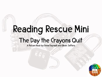 Reading Rescue Comprehension Challenge- The Day the Crayons Quit