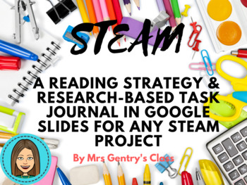 Reading & Research-Based STEAM Task Journal for Google Slides