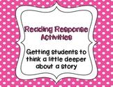 Reading Response Activities:  Fun Ways to Start Thinking D