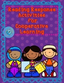 Reading Response Activities for Cooperative Learning
