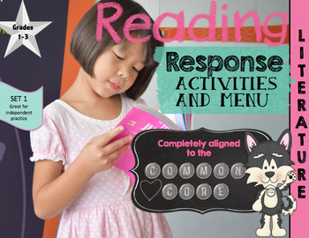 Reading Response LITERARY Activities- Aligned to Common Core Set 1