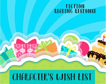 Reading Response Activity - Character Wish List