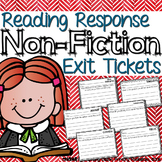 Reading Response Exit Tickets { Non-Fiction }