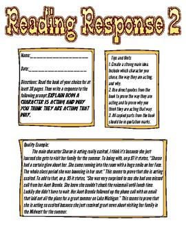 Reading Response: Explain how a character is acting and why.