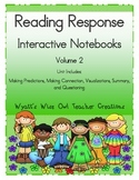 Reading Response Interactive Notebooks Volume 2