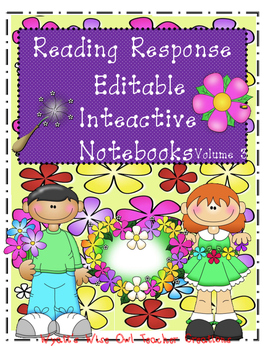Reading Response Editable Interactive Notebooks Volume 3