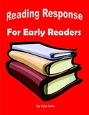 Reading Response For Early and Struggling Readers