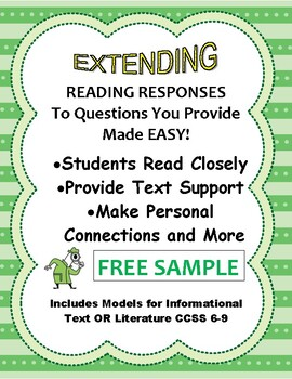 Close Reading & Extended Response Strategy CCSS Fiction or Non-Fic. 6-9 FREE