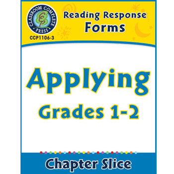 Reading Response Forms: Applying Gr. 1-2