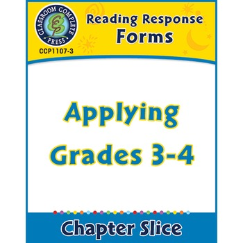 Reading Response Forms: Applying Gr. 3-4