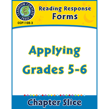 Reading Response Forms: Applying Gr. 5-6