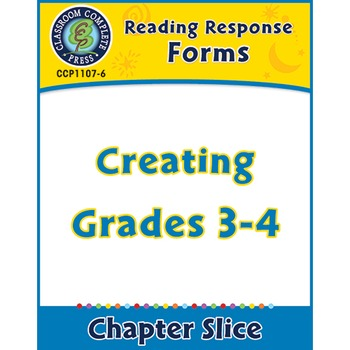 Reading Response Forms: Creating Gr. 3-4