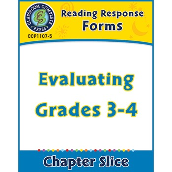 Reading Response Forms: Evaluating Gr. 3-4