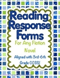 Reading Response Forms For Any Fiction Novel Aligned with Common Core Standards