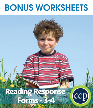 Reading Response Forms Gr. 3-4 - BONUS WORKSHEETS