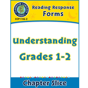 Reading Response Forms: Understanding Gr. 1-2