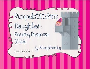 Rumpelstiltskin's Daughter: A Reading Response Guide