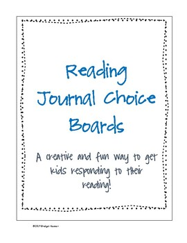 Reading Response Journal Choice Board--Promotes Higher Ord
