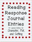 Reading Response Journal Entries: Character, Plot, Setting