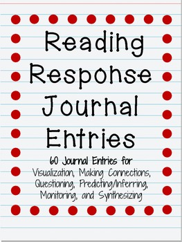 Reading Response Journal Entries: Thinking Strategies