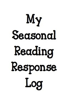 Reading Response Log--Seasonal